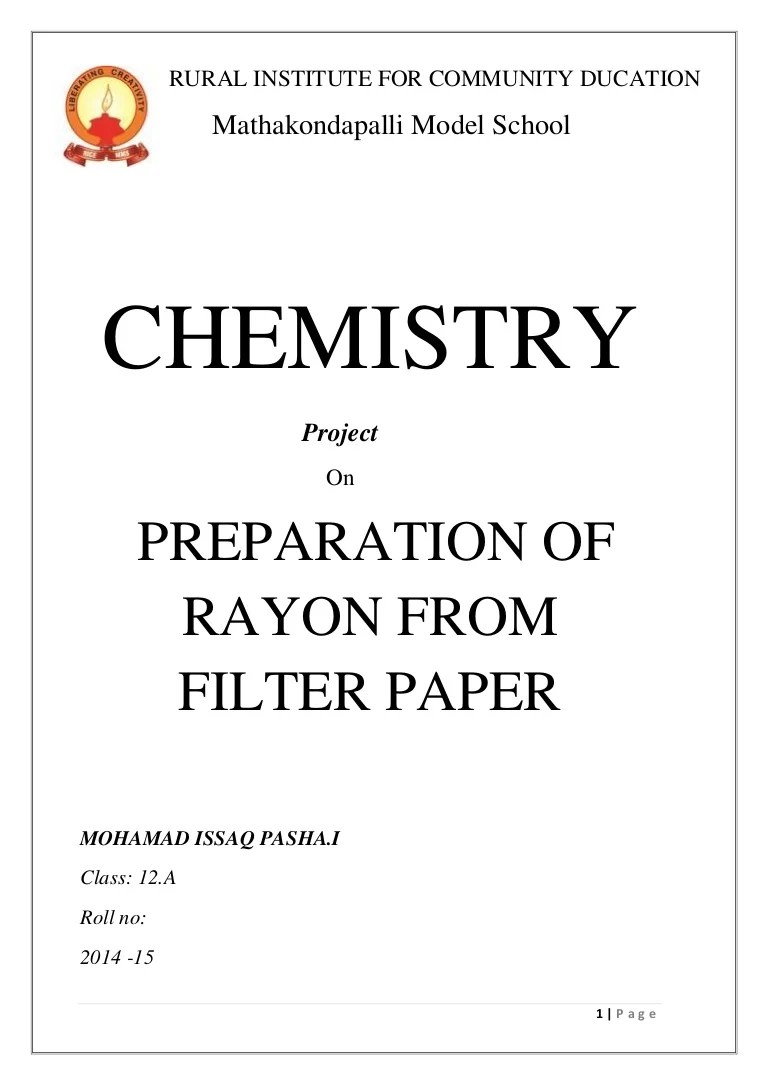hight resolution of Chemistry project PREPARATION OF RAYON FROM FILTER PAPER