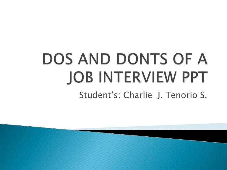 Dos And Donts Of A Job Interview Ppt