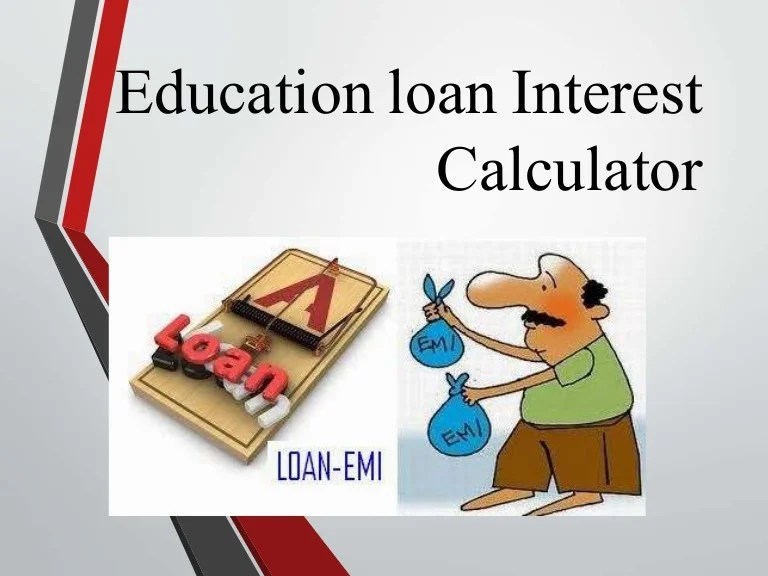 Understanding student loan rates are important when evaluating student loans. Education loan interest calculator : How Does Student Loan ...