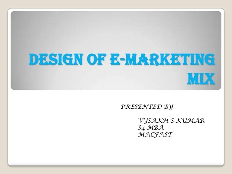 E-marketing Mix