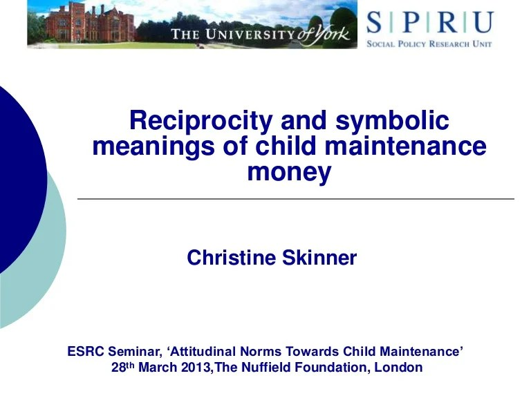 Reciprocity and Symbolic Meanings of Child Maintenance