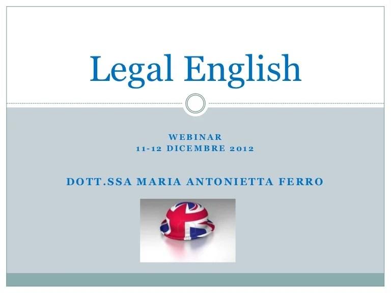 In anteprima: Estratto webinar 11 12 dic 2012 legal english