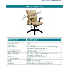 Executive Office Chairs Specifications Chair Leg Floor Protector Manufacturing Repairing Of All Type Chai