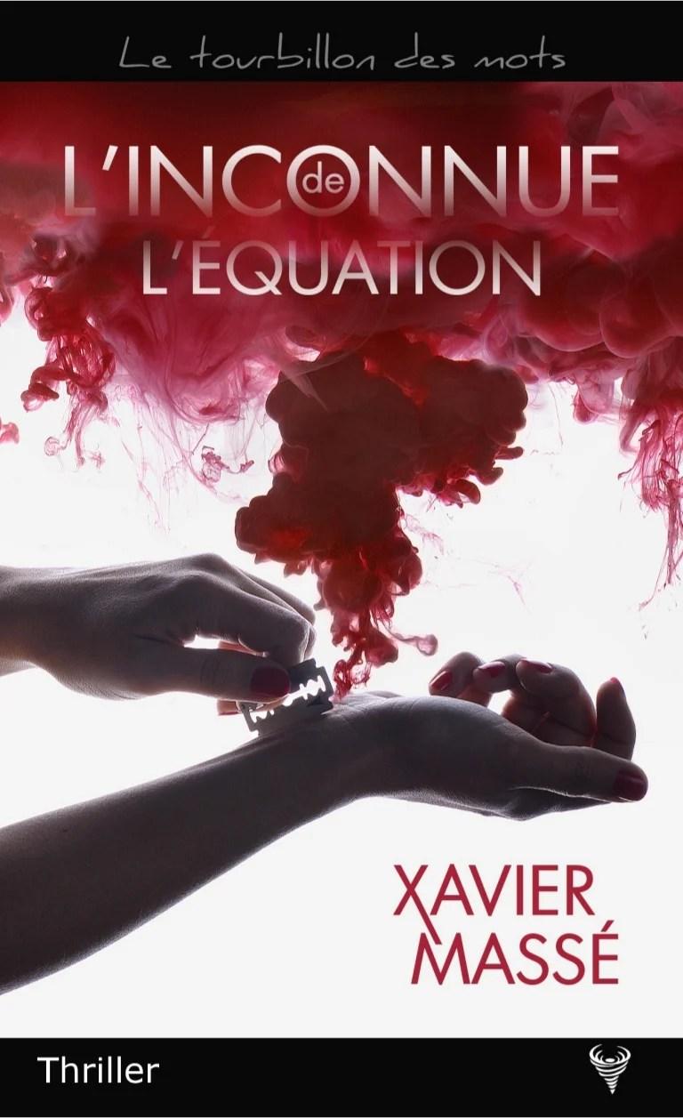Tu M'ôtes Les Mots De La Bouche : m'ôtes, bouche, EXTRAIT, Roman, L'Inconnue, L'équation, Xavier, Massé