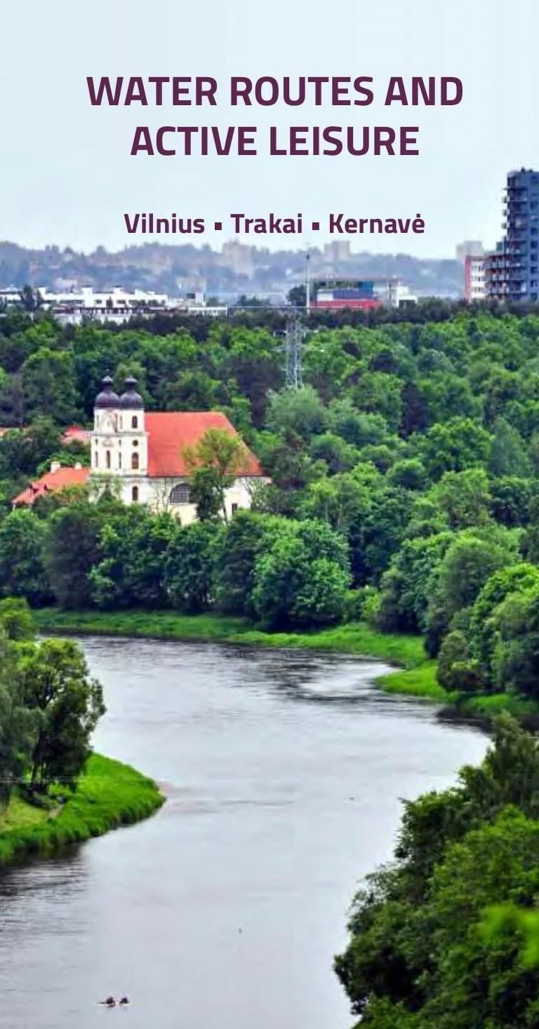 Water Routes And Active Leisure Vilnius Trakai Kernavė
