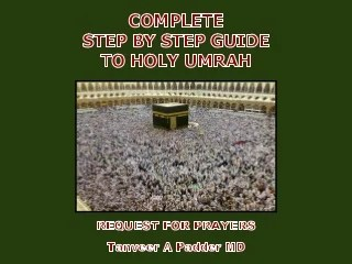 Step by Step Guide to Holy Umrah/Umra