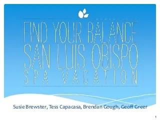 Find Your Balance - San Luis Obispo Spa Vacation