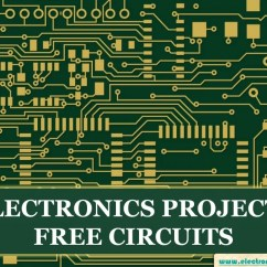 Electronics Mini Projects With Circuit Diagram Jeep Cherokee 1998 Radio Wiring Free Circuits And Their Applications