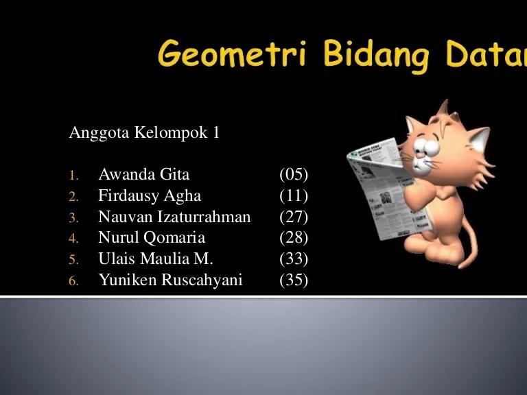 Geometri Bidang Datar Kelompok 1 Matematika Kelas X