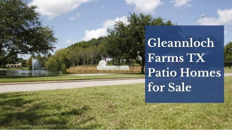 gleannloch farms tx patio homes for sale