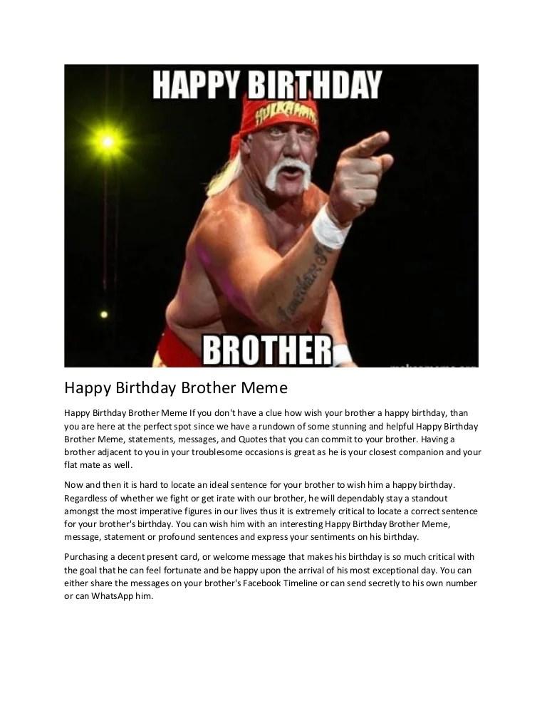 Happy Birthday Brother Meme : happy, birthday, brother, Happy, Birthday, Brother
