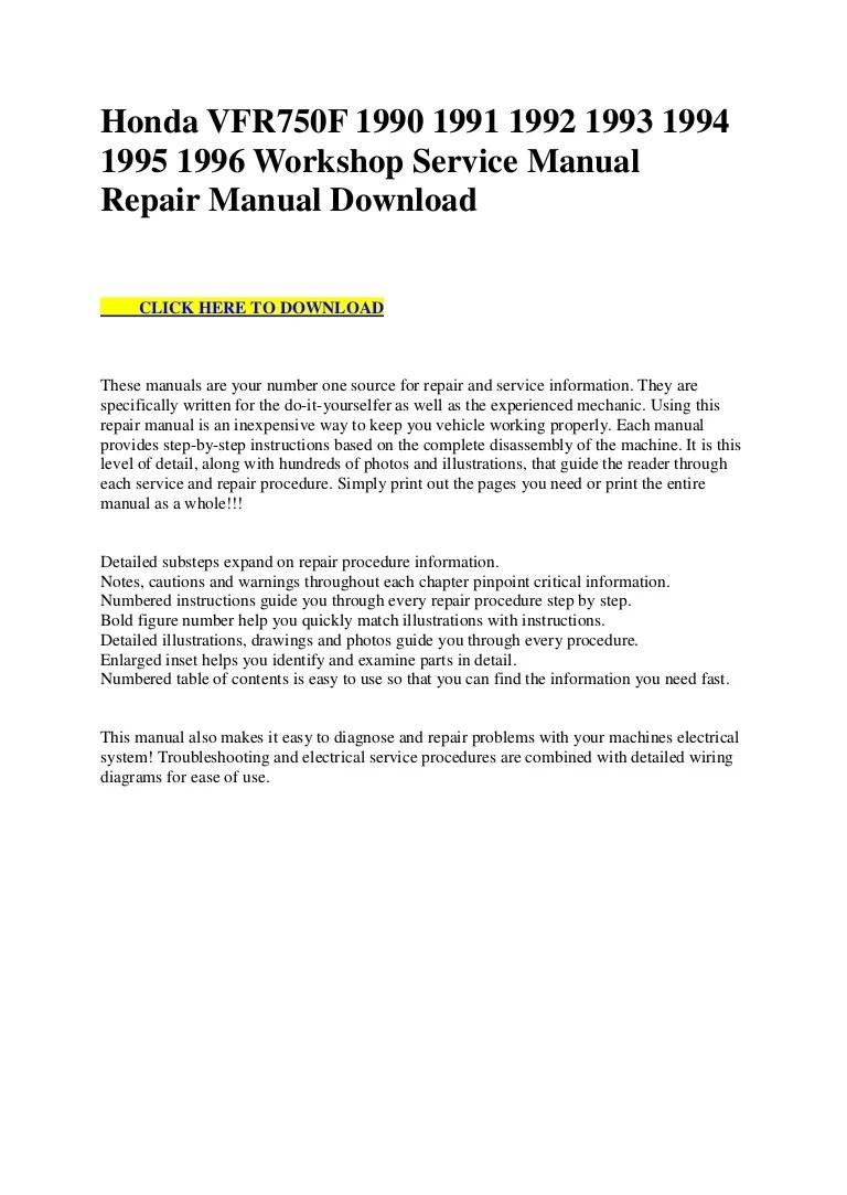 hight resolution of honda vfr750 f 1990 1991 1992 1993 1994 1995 1996 workshop service manual repair manual download
