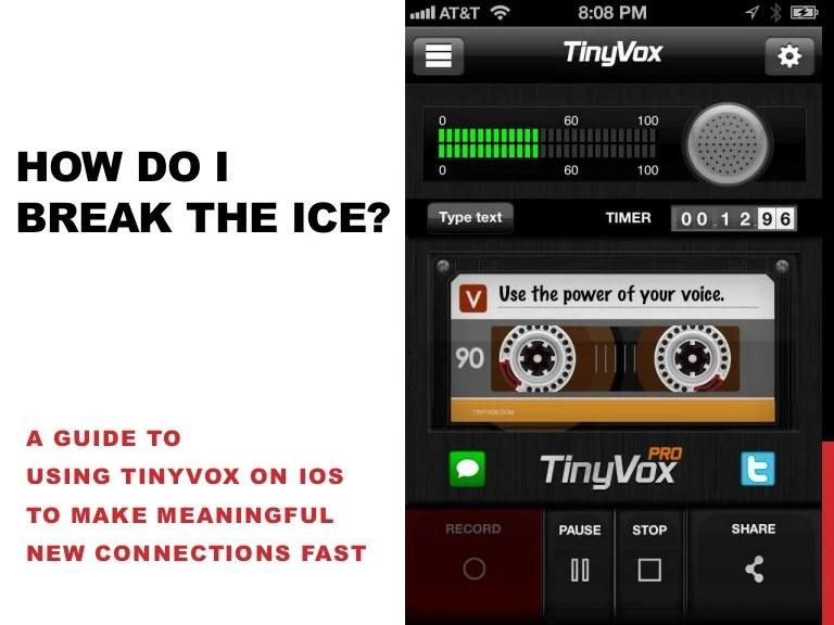 How do i break the ice?