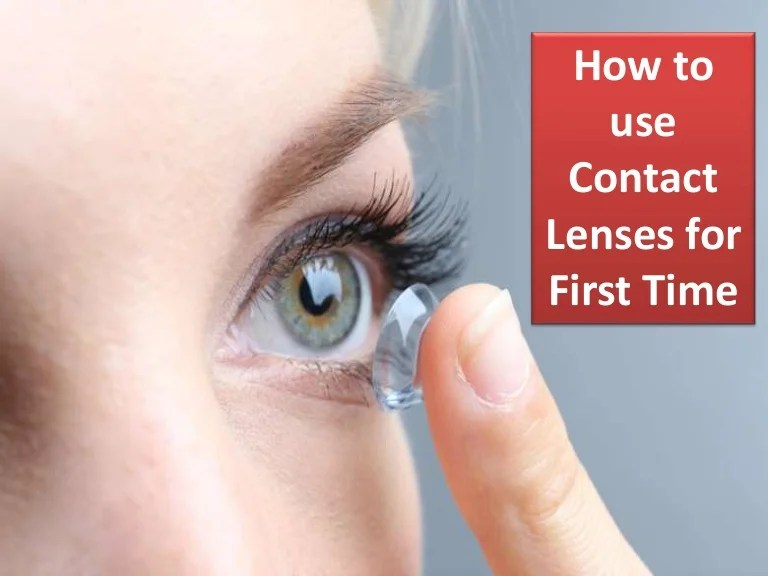 How to use contact lenses for the first time