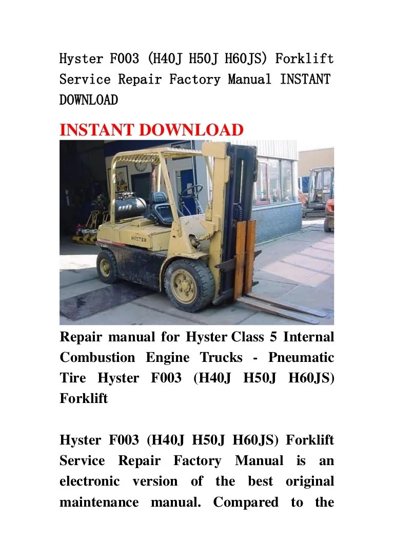 medium resolution of hyster f003 h40 j h50j h60js forklift service repair factory manual parts of a