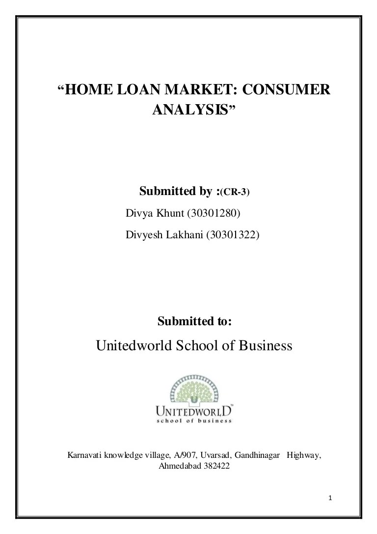 HOME LOAN MARKET CONSUMER ANALYSIS