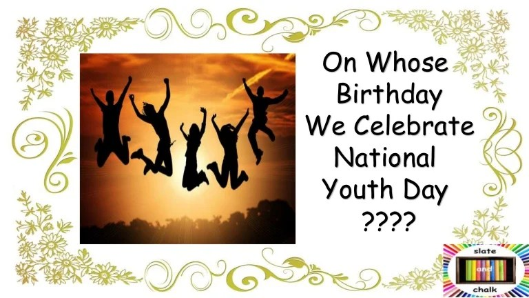 National Youth Day - January 12th
