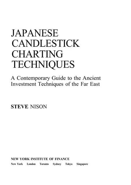 also japanese candlesticks charting techniques steve nison rh slideshare