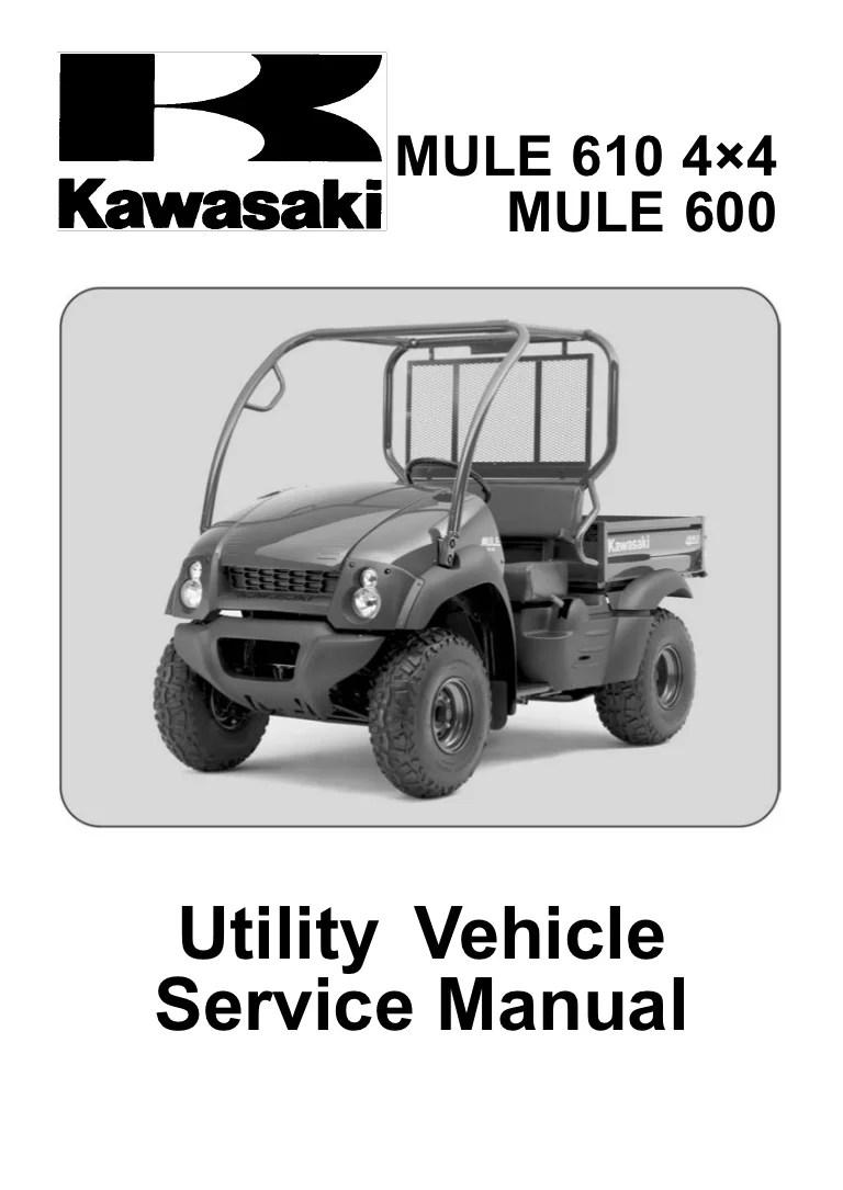 hight resolution of kaf400 mule 600 610 4x4 05 service manual rh slideshare net kawasaki mule wiring schematic kawasaki 550 mule electrical schematic