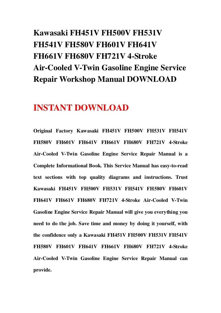 hight resolution of kawasaki fh451 v fh500v fh531v fh541v fh580v fh601v fh641v fh661v fh680v fh721v 4 stroke air cooled v twin gasoline engine service repair workshop manual