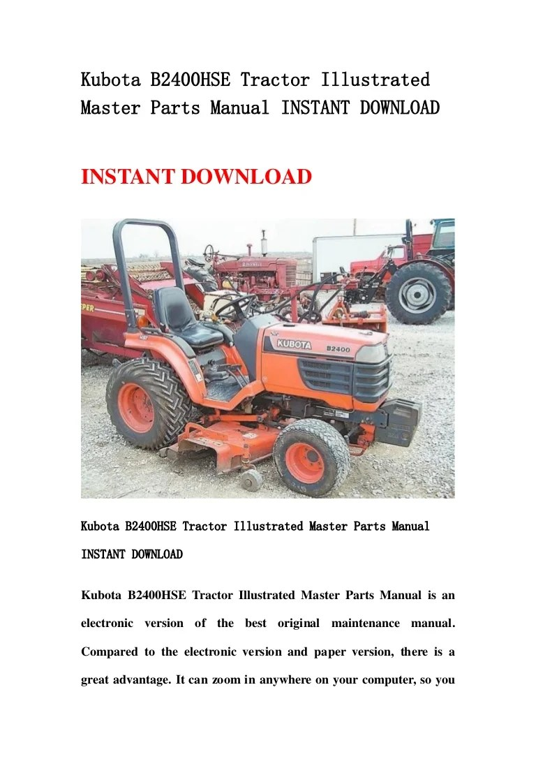 medium resolution of kubota b2400 hse tractor illustrated master parts manual instant download