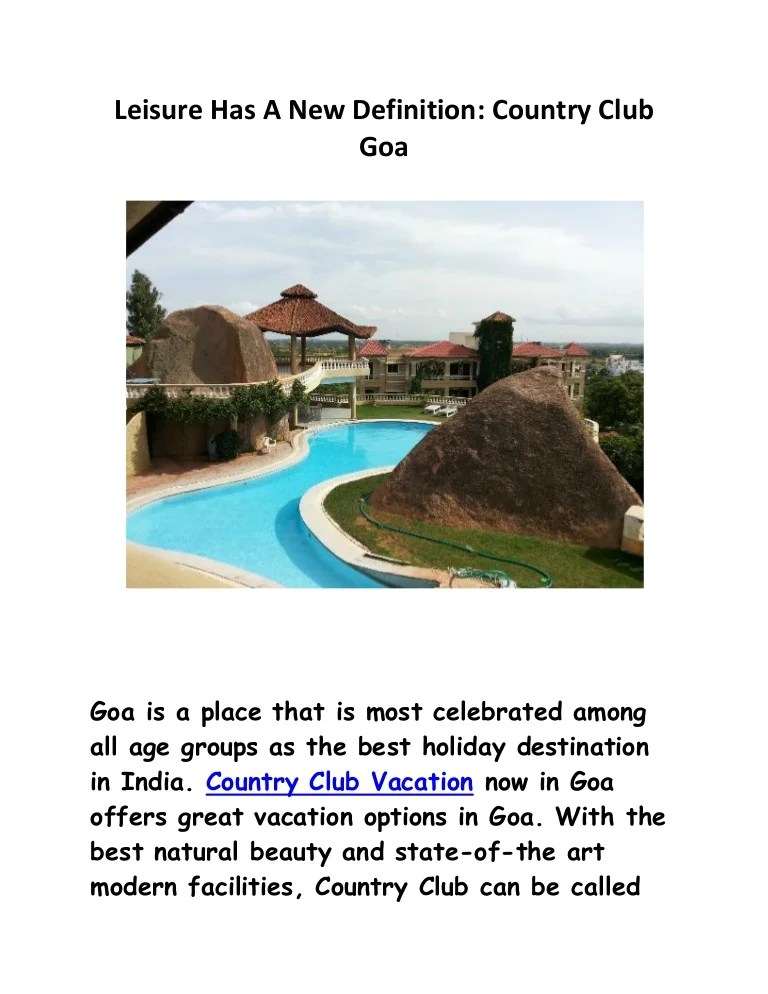 Leisure Has A New Definition Country Club Goa