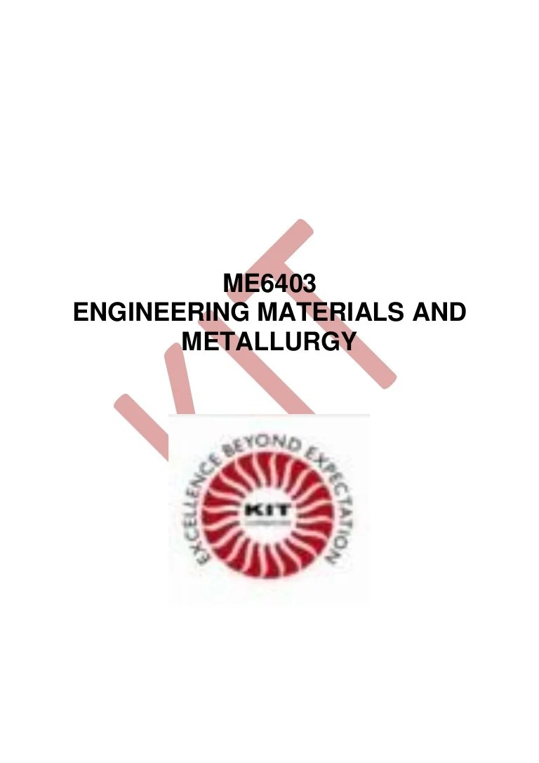 hight resolution of me6403 engineering materials and metallurgy by mr arivumani ravanan ap mech kit cbe