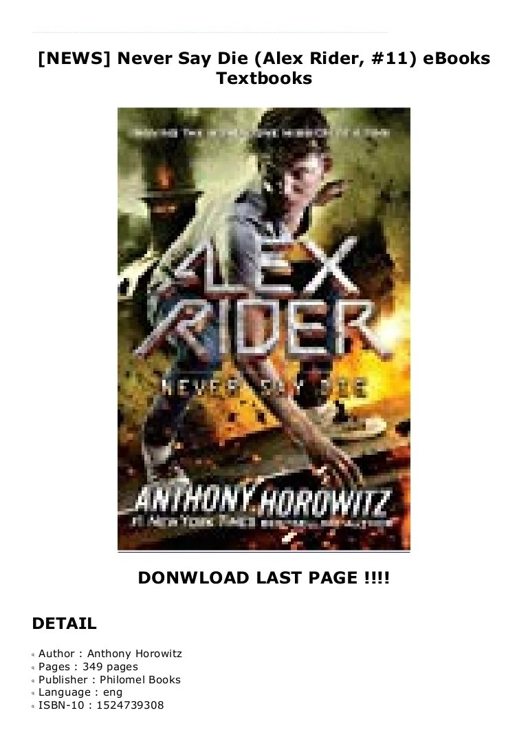 Never Say Die Alex Rider : never, rider, NEWS], Never, (Alex, Rider,, EBooks, Textbooks