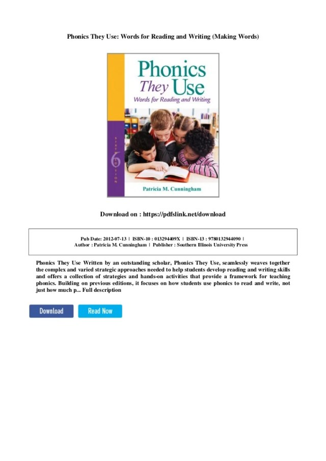 Phonics they use: words for reading and writing (making words)