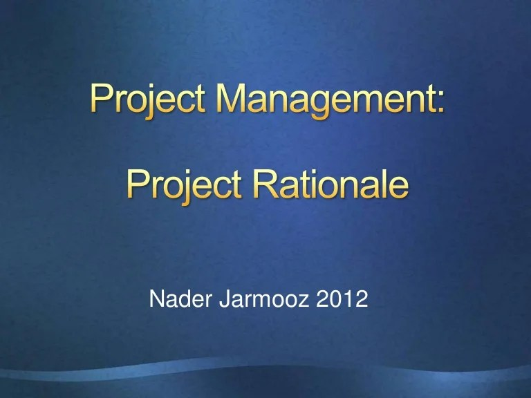 Projectrationale 120905103855 Phpapp02 Thumbnail 4 ?cb=1347784597