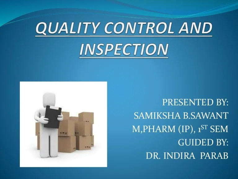 Quality Control And Inspection