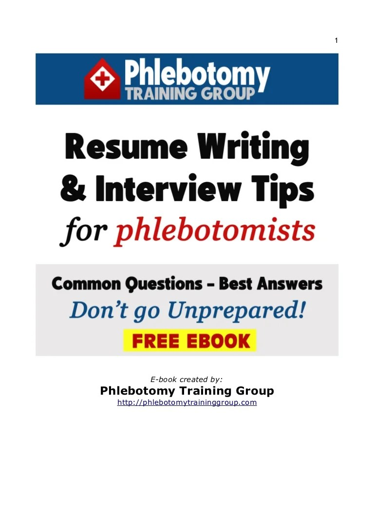 Resume Writing Tips Resume Writing Interview Tips For Phlebotomists