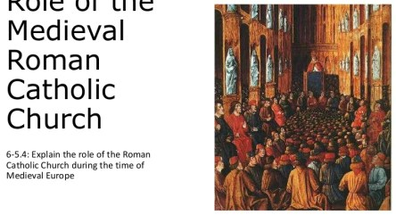 Role of the Medieval Roman Catholic Church