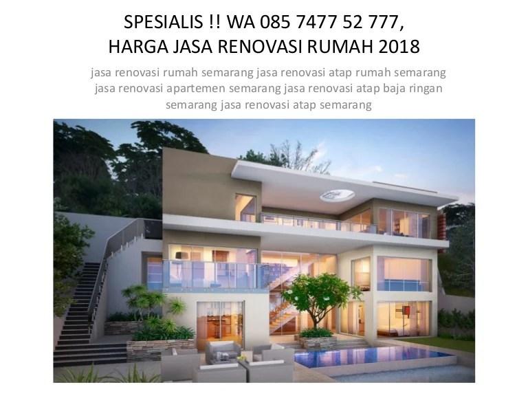 harga baja ringan 2018 semarang spesialis wa 085 7477 52 777 jasa renovasi rumah