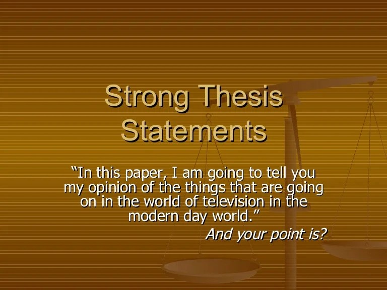 Strong Thesis Statements2070 Thumbnail 4 ?cb=1190468651
