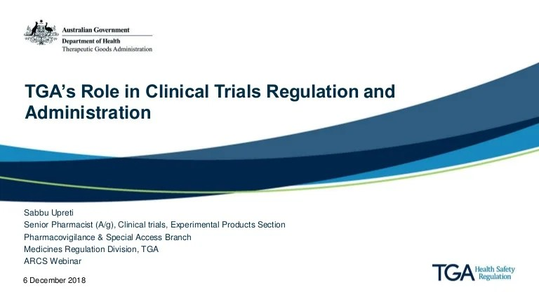 TGA Presentation TGAs Role in Clinical Trials Regulation