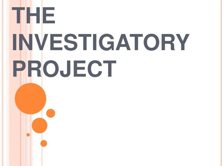 The Investigatory Project