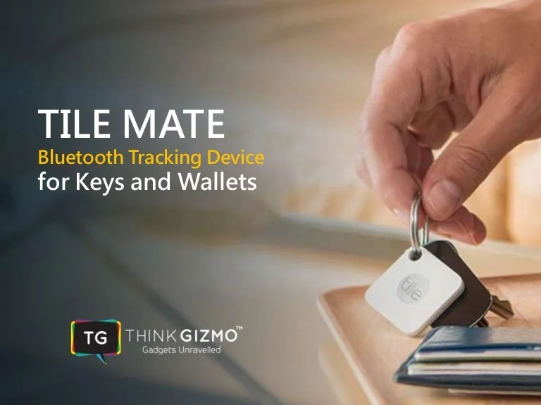 tile mate bluetooth tracking device for