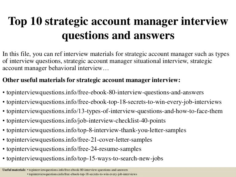 Top 10 strategic account manager interview questions and