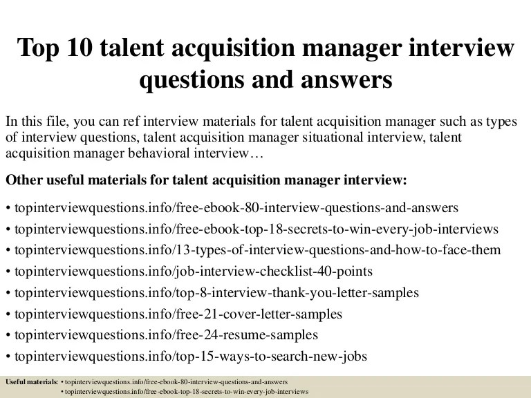 Top10talentacquisitionmanagerinterviewquestionsandanswers 150320183618 Conversion Gate01 Thumbnail 4 ?cb=1504882278
