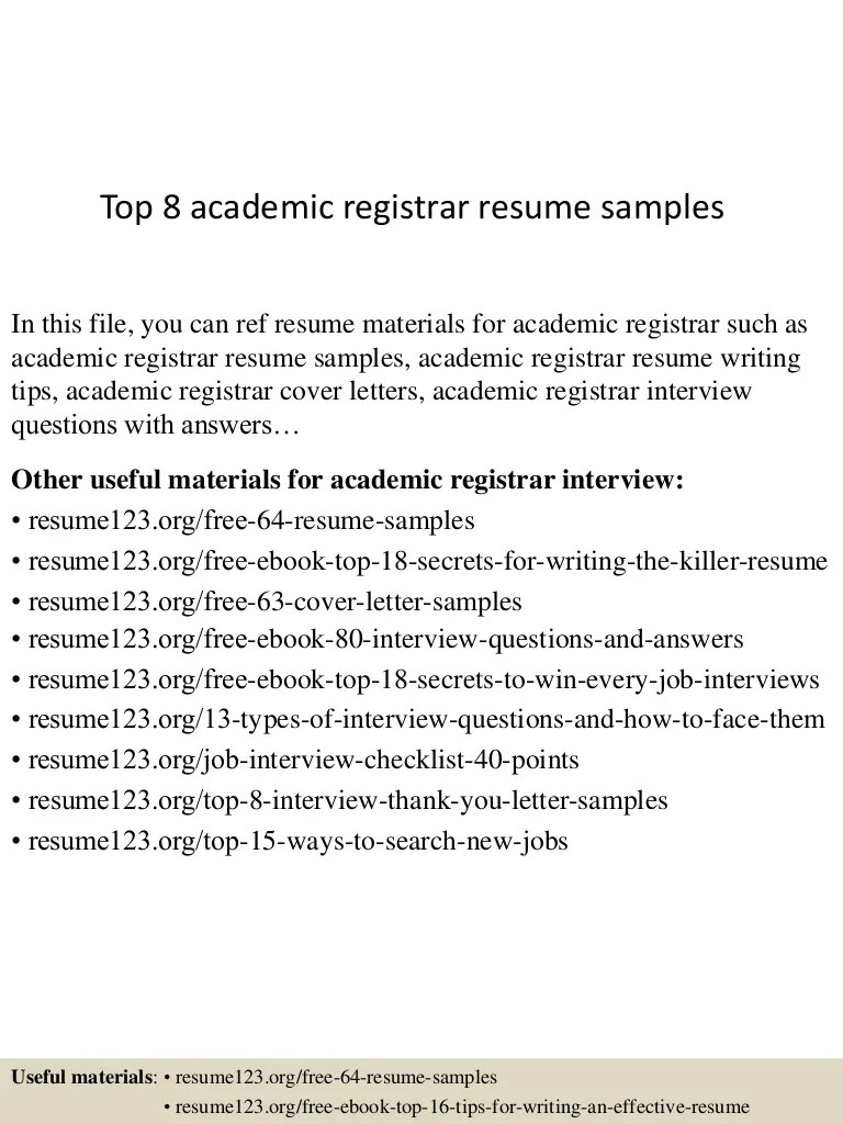 Registrar Resume Top 8 Academic Registrar Resume Samples