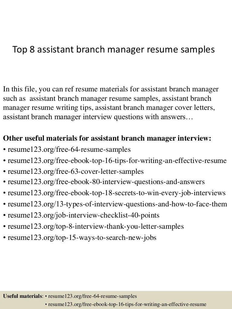 Branch Supervisor Cover Letter Top 8 Assistant Branch Manager Resume Samples