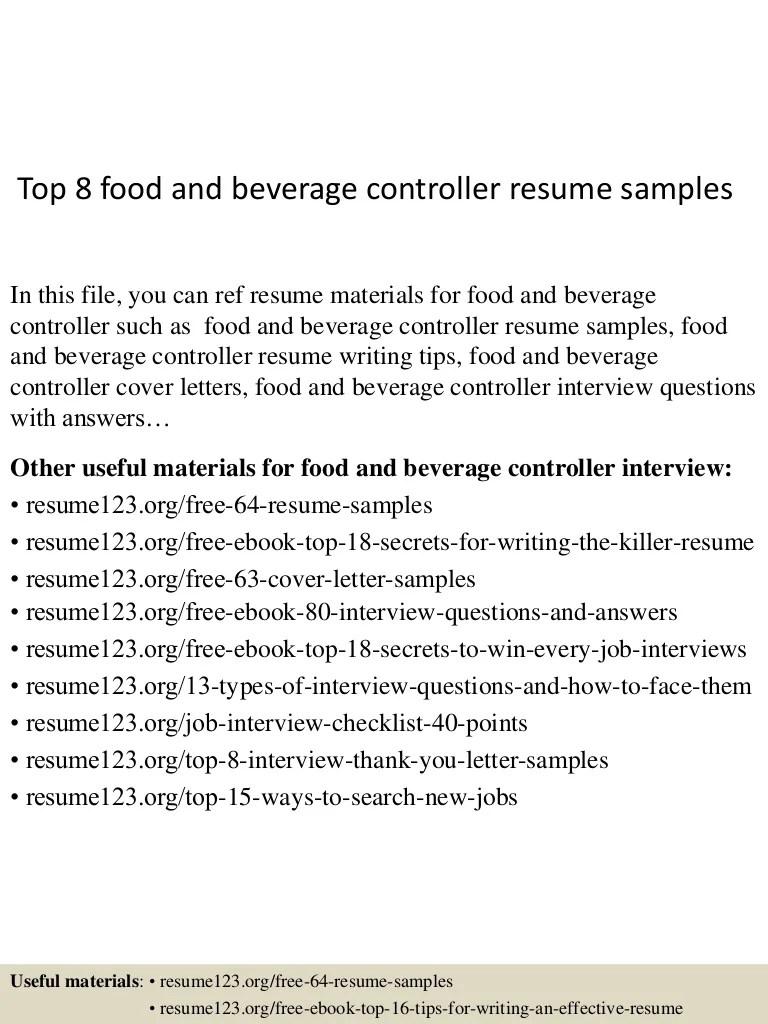 food and beverage resume examples top8foodandbeveragecontrollerresumesamples 150509101046 lva1 app6891 thumbnail 4 food and beverage resume examples