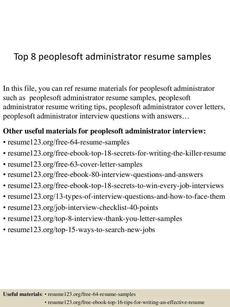 Peoplesoft Functional Resume Top 8 Peoplesoft Administrator Resume Samples