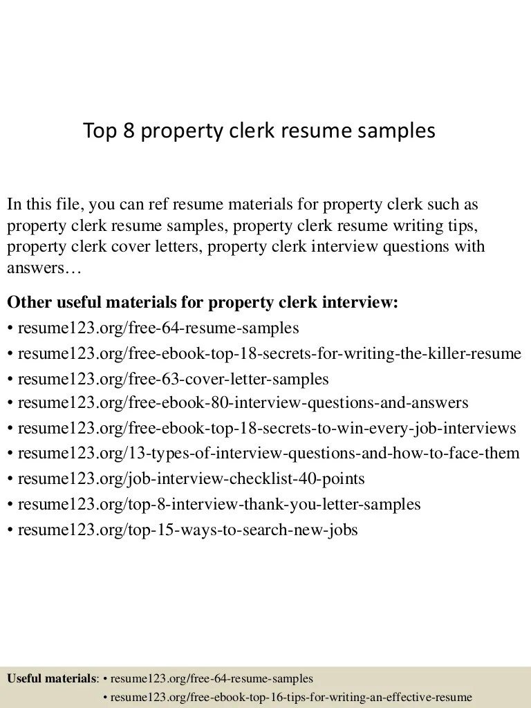 Property Clerk Cover Letter Top 8 Property Clerk Resume Samples