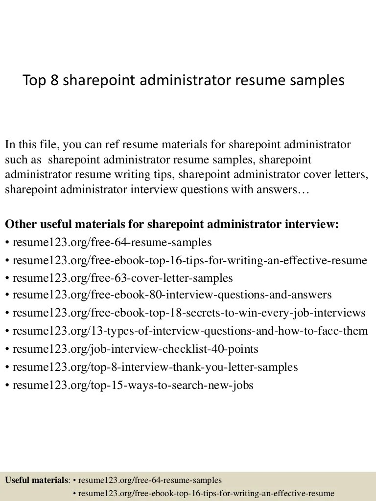 Sharepoint Administration Cover Letter Top 8 Sharepoint Administrator Resume Samples