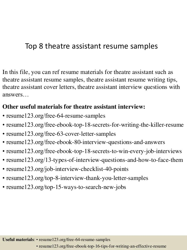 Theatre Assistant Cover Letter Top 8 Theatre Assistant Resume Samples