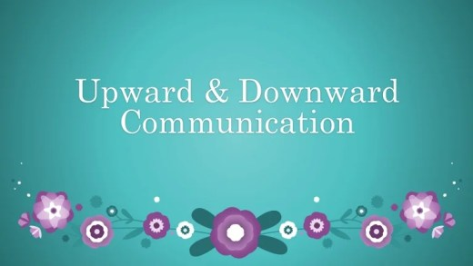 Difference between Upward communication and Downward Communication with its comparison