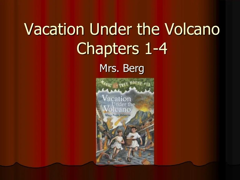 Vacation Under The Volcano Chapters 1 4