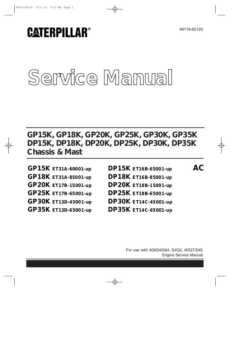 caterpillar cat dp30k fc forklift lift trucks service repair manual sn et14c 45001 and up [ 768 x 1089 Pixel ]